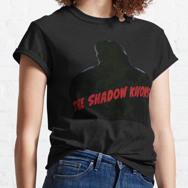 The Shadow Knows Vintage Pulp Fiction Radio Drama Classic T-Shirt