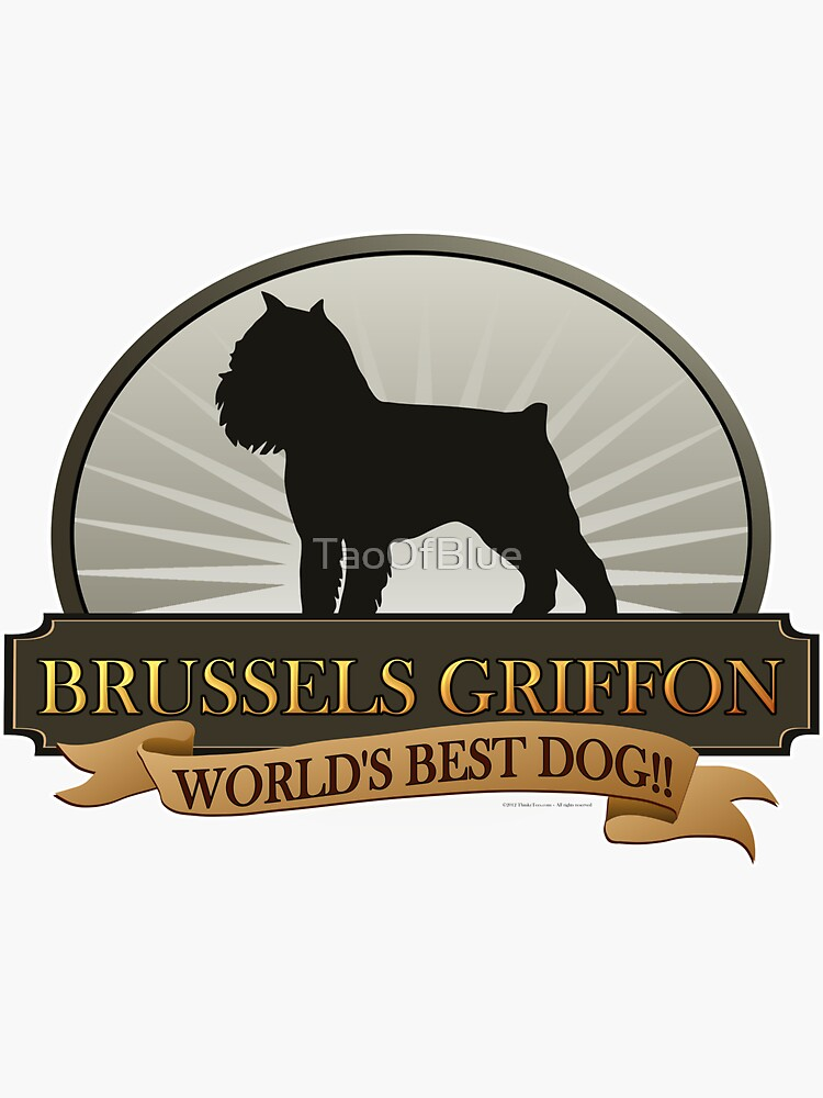 World's Best Dog - Brussels Griffon by TaoOfBlue