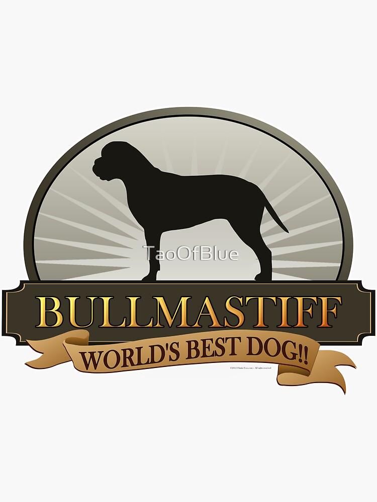 World's Best Dog - Bullmastiff by TaoOfBlue