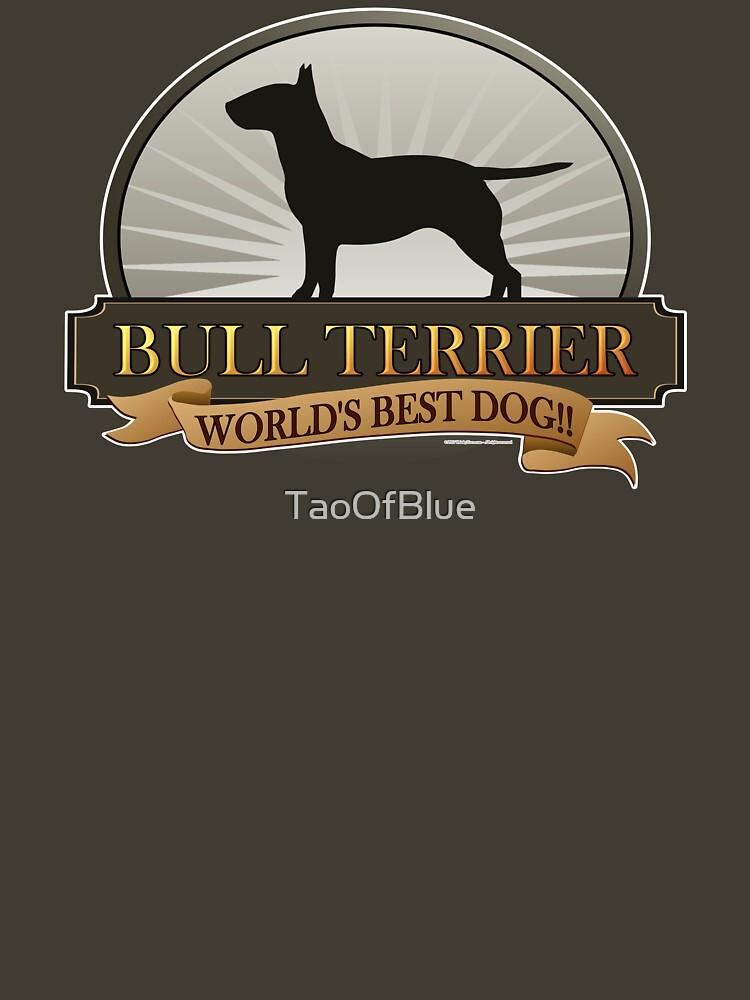 World's Best Dog - Bull Terrier by TaoOfBlue
