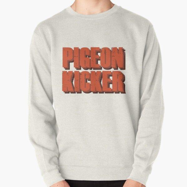 Pigeon Kicker Pullover Sweatshirt