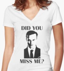 Moriarty, Did You Miss Me? Women's Fitted V-Neck T-Shirt