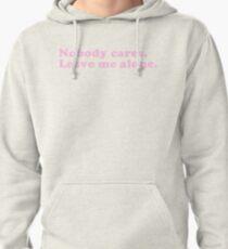 Nobody Cares Pullover Hoodie
