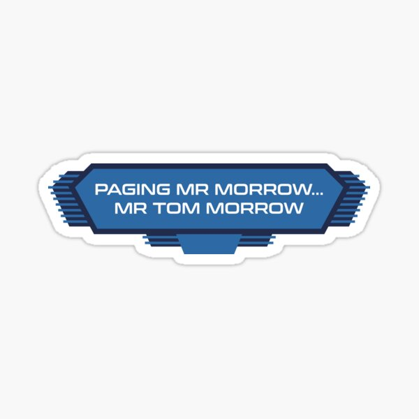 PeopleMover Inspired Sign - Paging Mr Morrow Sticker