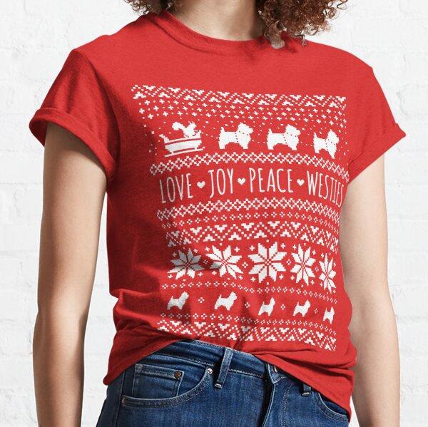 Love Joy Peace Westies   West Highland White Terriers Christmas Holiday Pattern Classic T-Shirt