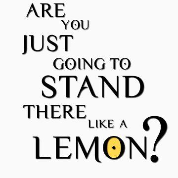 Like a lemon. by adanacog