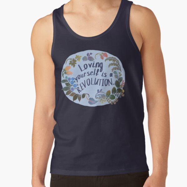 Loving Yourself Is A Revolution Tank Top