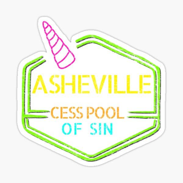 Asheville, Cesspool of Sin Sticker
