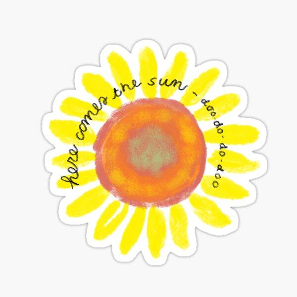 Here Comes the Sun  Sticker