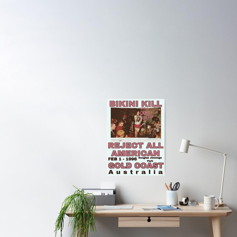 Bikini Kill Reject All American Gold Coast  Poster