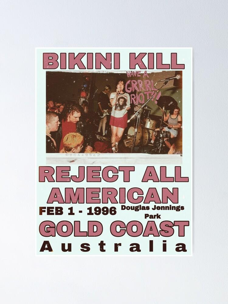 Alternate view of Bikini Kill Reject All American Gold Coast  Poster