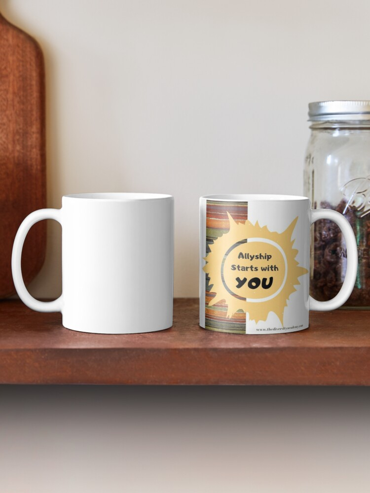 Alternate view of Allyship--It Starts With You Mug