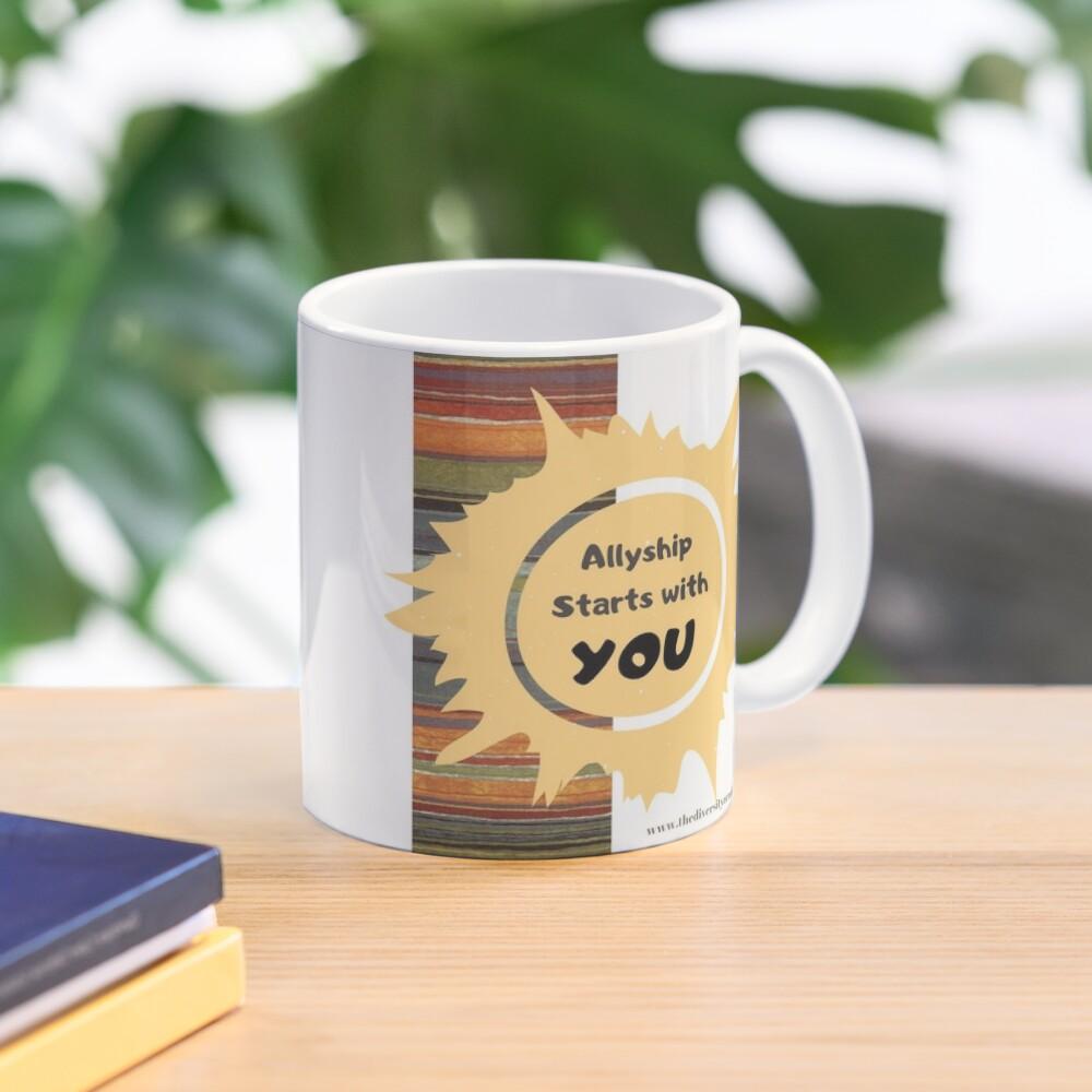 Allyship--It Starts With You Mug