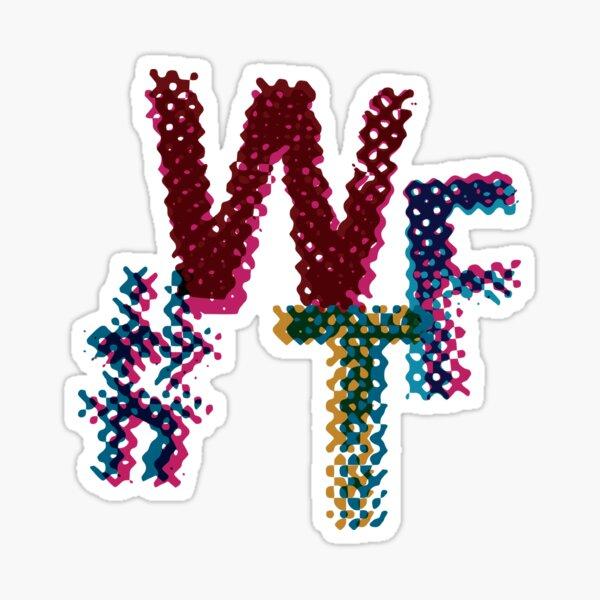 #WTF Sticker
