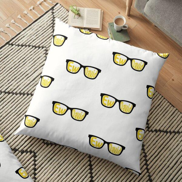 Ew David   Schitt's Creek  Floor Pillow
