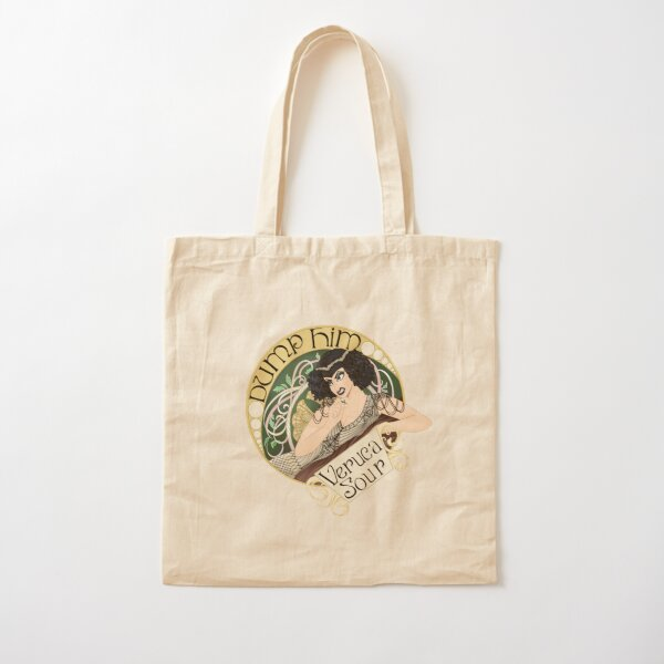 Dump Him / Veruca Sour Cotton Tote Bag