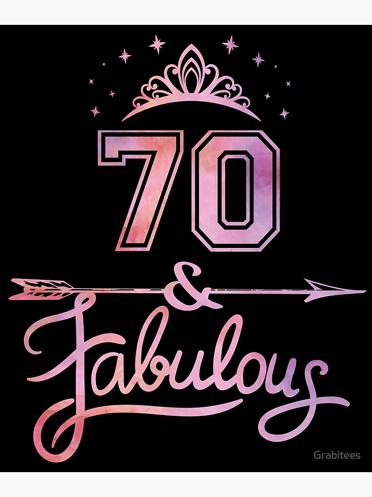 Women 70 Years Old And Fabulous Happy 70th Birthday Product Greeting Card By Grabitees Redbubble