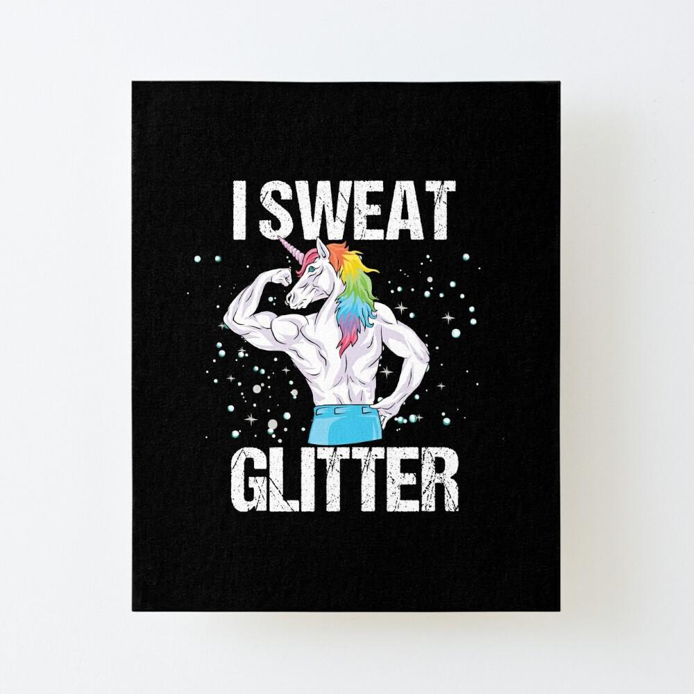 Fitness Workout Gym Gift Hoodie I Sweat Glitter Unicorn