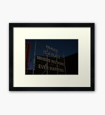 Heaven is a place on earth Framed Print