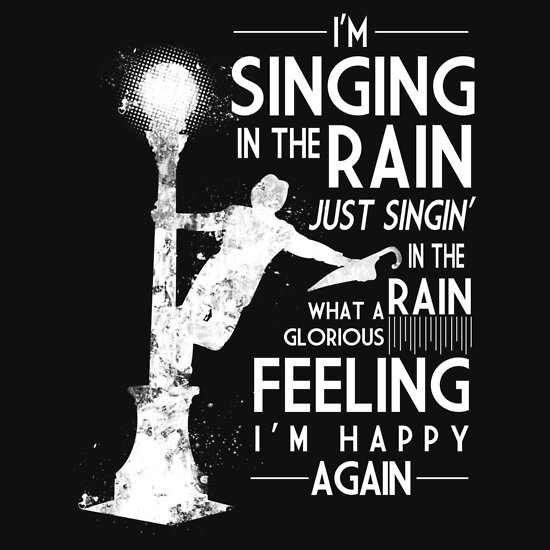 TShirtGifter presents: Singing In The Rain