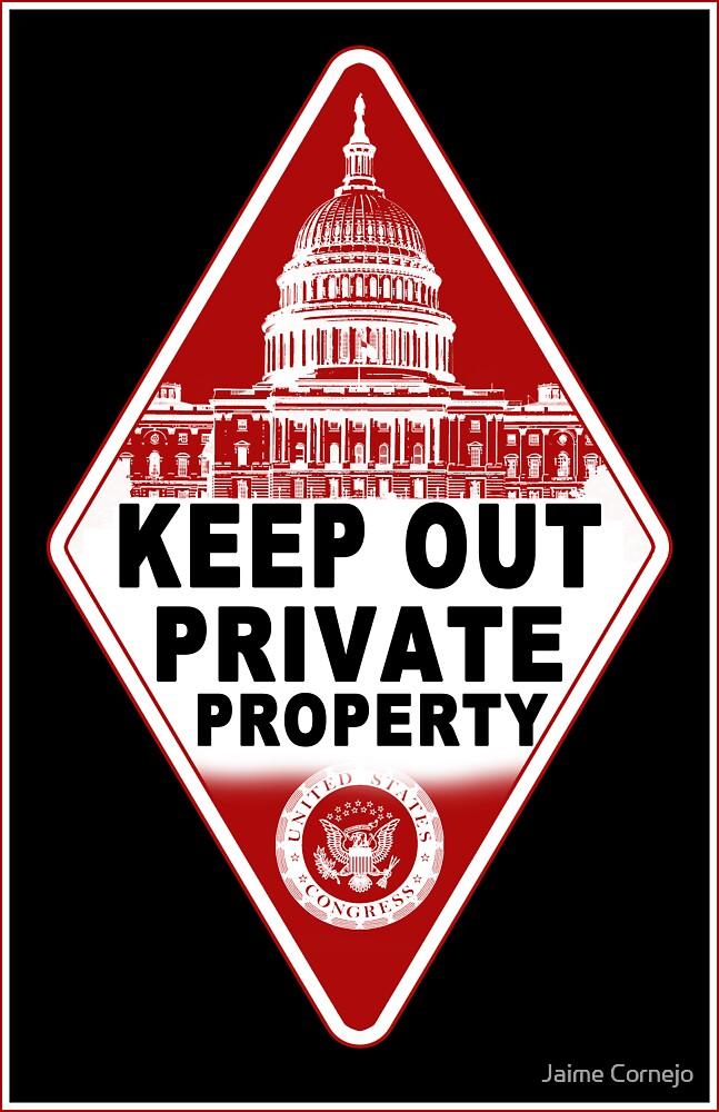 KEEP OUT !!!! by Jaime Cornejo