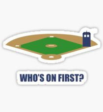 Who's on First? Sticker