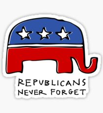 Republicans Never Forget Sticker