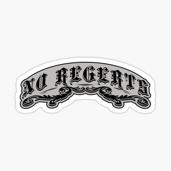 NO REGERTS — misspelled tattoo Sticker