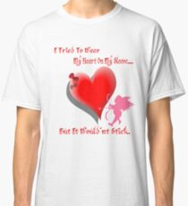 Wanted My Heart On My Sleeve Classic T-Shirt