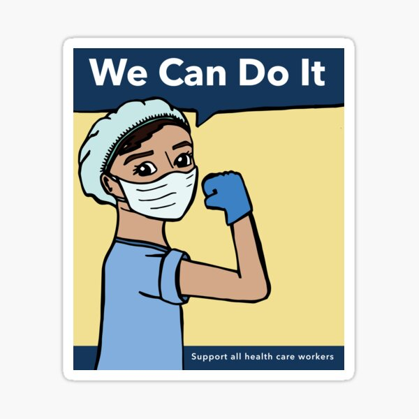 We Can Do It - Support Health Care Workers -Yellow Sticker
