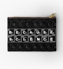 BECAUSE SCIENCE! (white) Studio Pouch