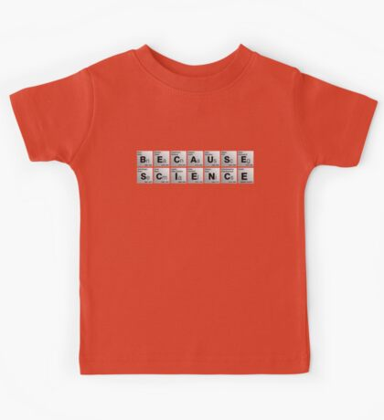 Because Science! Kids Clothes