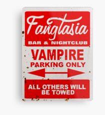True Blood - Fangtasia - Vampire Parking Only Metal Print