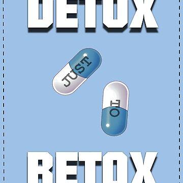 Detox Just To Retox by auciel