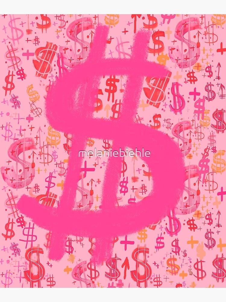 Pink Dollar Signs by melaniebiehle