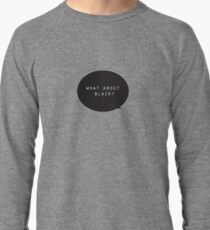 What about Black Single Lightweight Sweatshirt