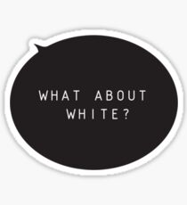 What About White Single Sticker