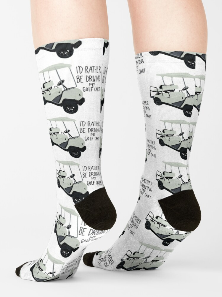 Alternate view of I'd Rather Be Driving My Golf Cart Socks