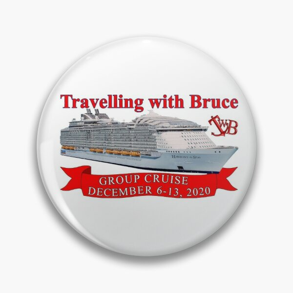 Travelling with Bruce Group Cruise Logo Pin