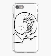 Y U NO iPhone Case/Skin