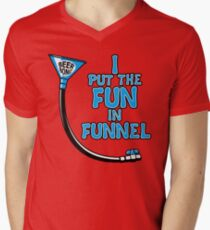 I Put The Fun In Funnel Mens V-Neck T-Shirt