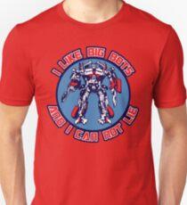 I Like Big Bots Unisex T-Shirt