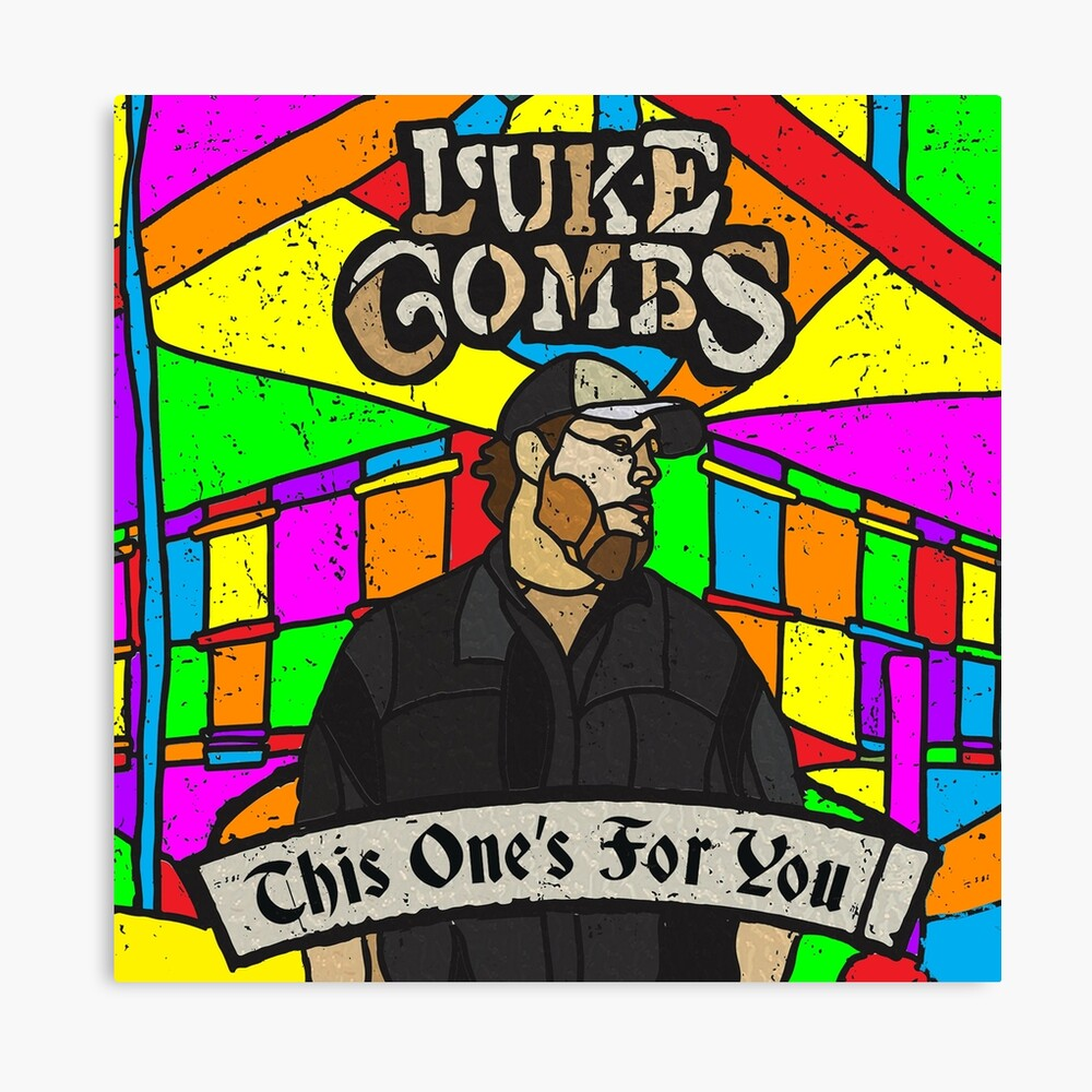 Luke Combs This One S For You Art Board Print By Baileylevin Redbubble