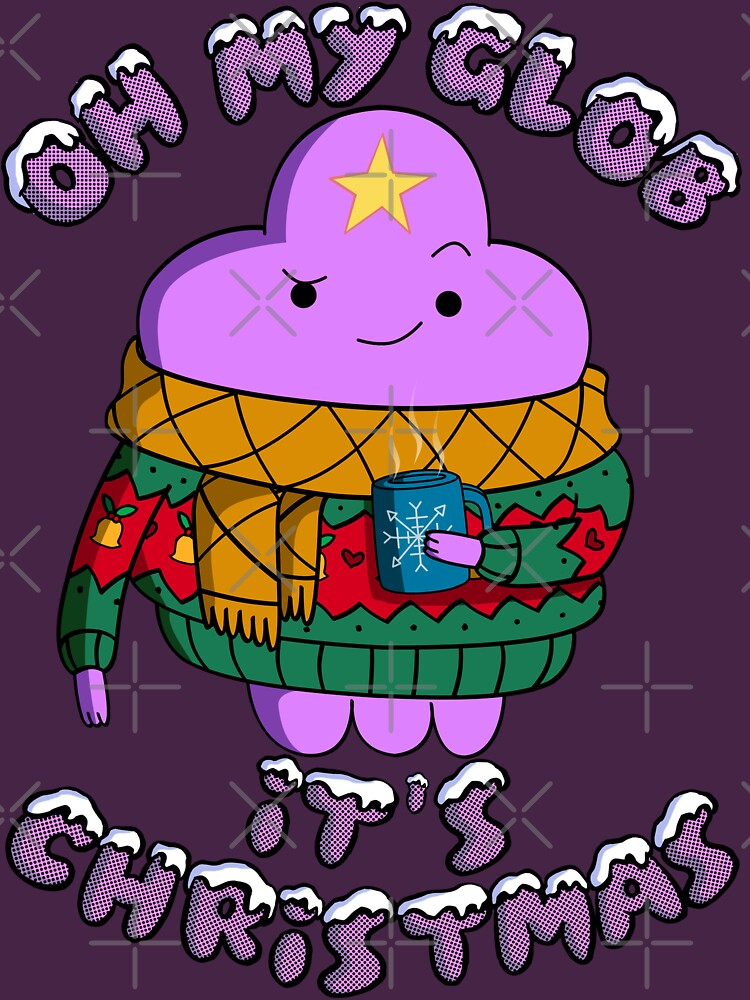 Lumpy Space Princess - Oh My Glob It's Christmas | Unisex T-Shirt