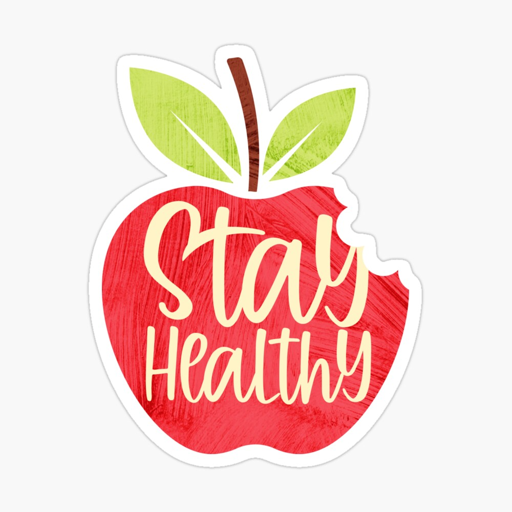 """Stay Healthy!"""" Poster by essjaydesigns 