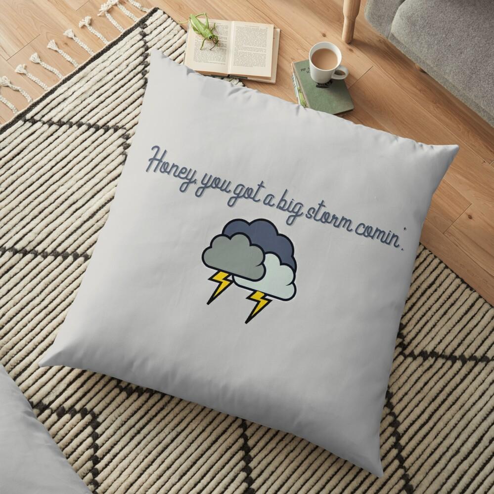 Honey, you got a big storm comin' - Vine Design Floor Pillow