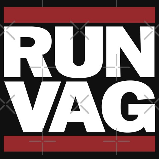 TShirtGifter presents: RUN VAG