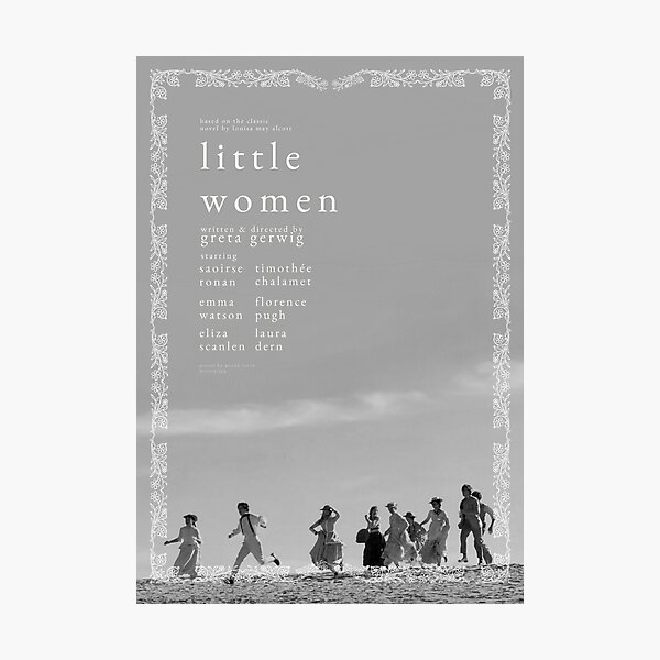 ALTERNATE LITTLE WOMEN (2019) POSTER | B&W Photographic Print