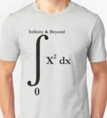 To Infinity And Beyond - Calculus Unisex T-Shirt
