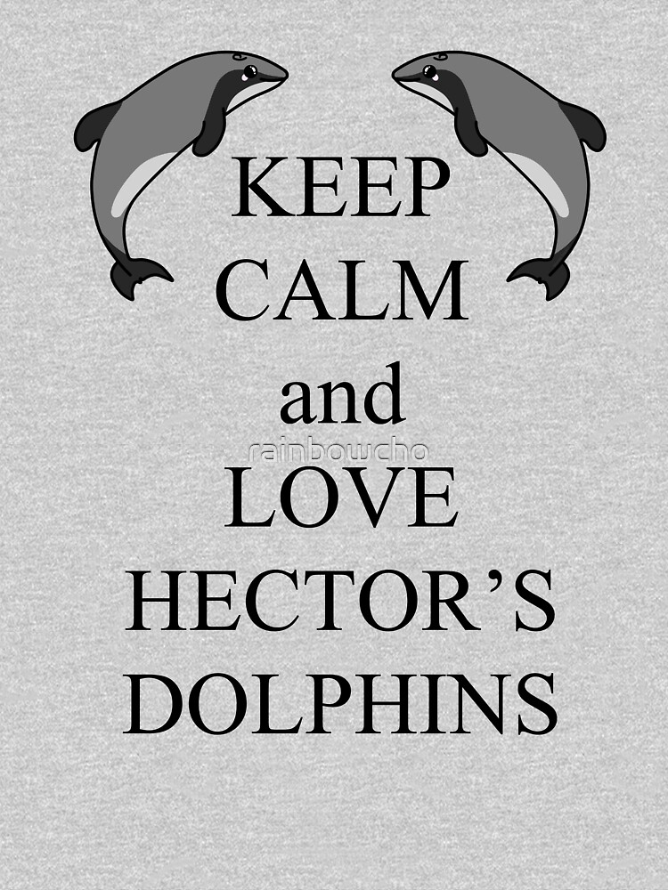 Keep calm and love Hectors dolphins by rainbowcho